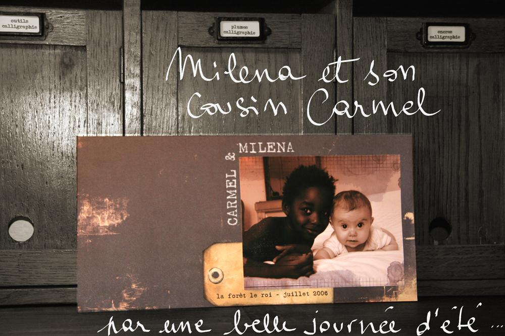 Carmel et Milena, été 2006