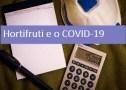 Coronavírus: Cuidado Com Os Estoques De Hortifruti