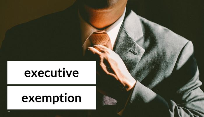 Executive Exemption