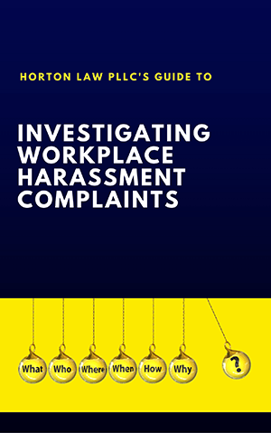 Investigating Workplace Harassment Complaints