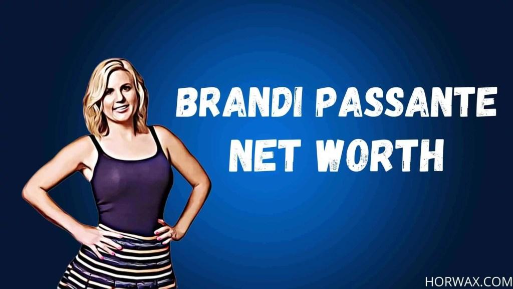 Brandi Passante Net Worth