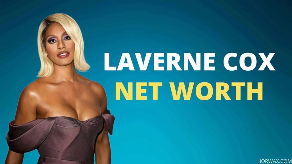 Laverne Cox Net Worth (2021)