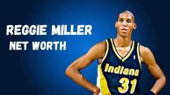 Reggie Miller Net Worth, Age, Height, Wiki & Full Bio