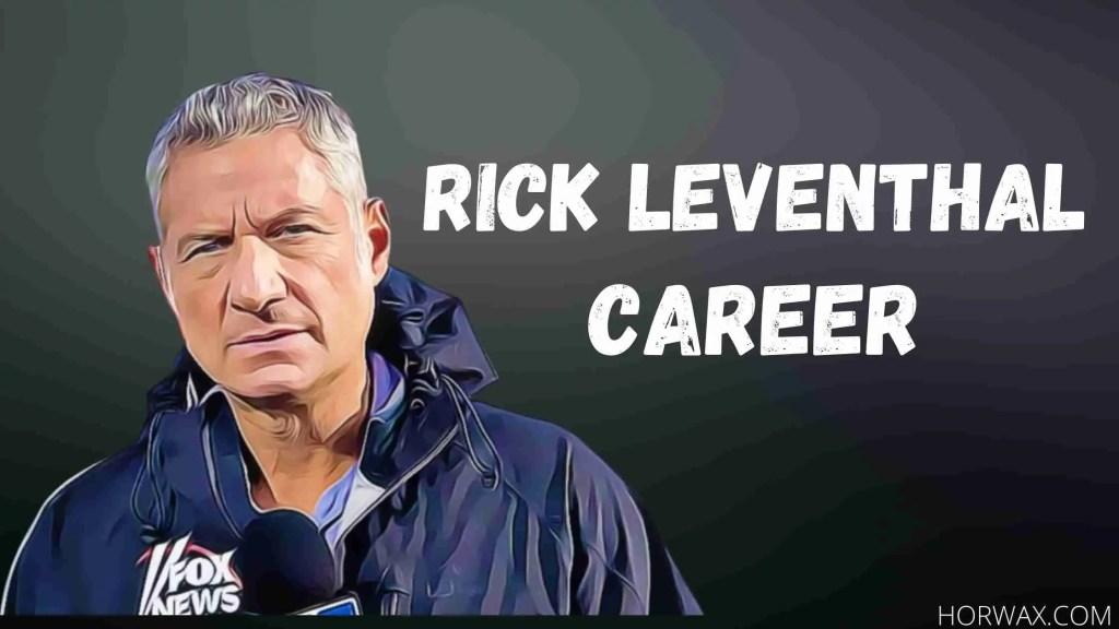 Rick Leventhal Career