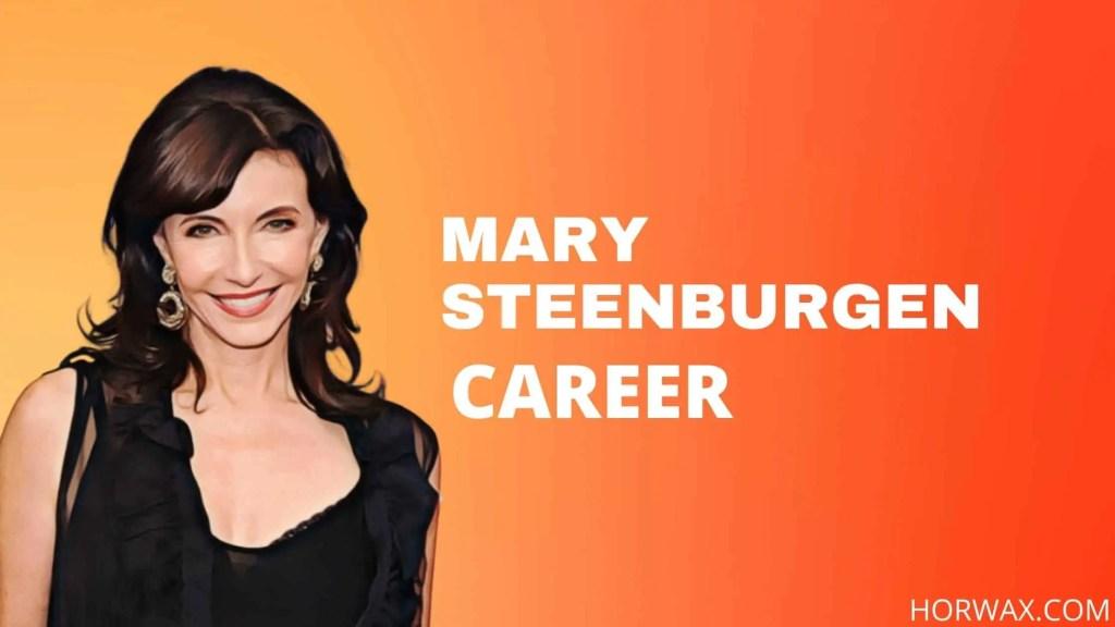 Mary Steenburgen CAREER