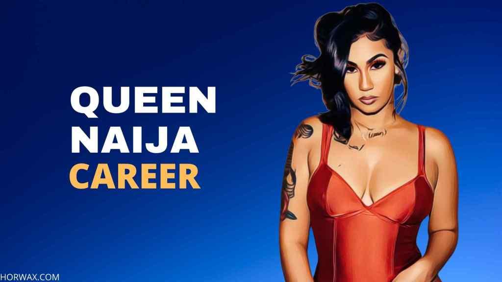 Queen Naija Career