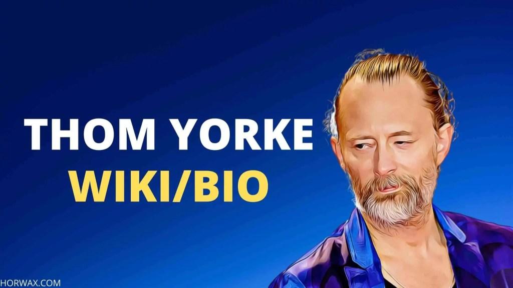 Thom Yorke Bio