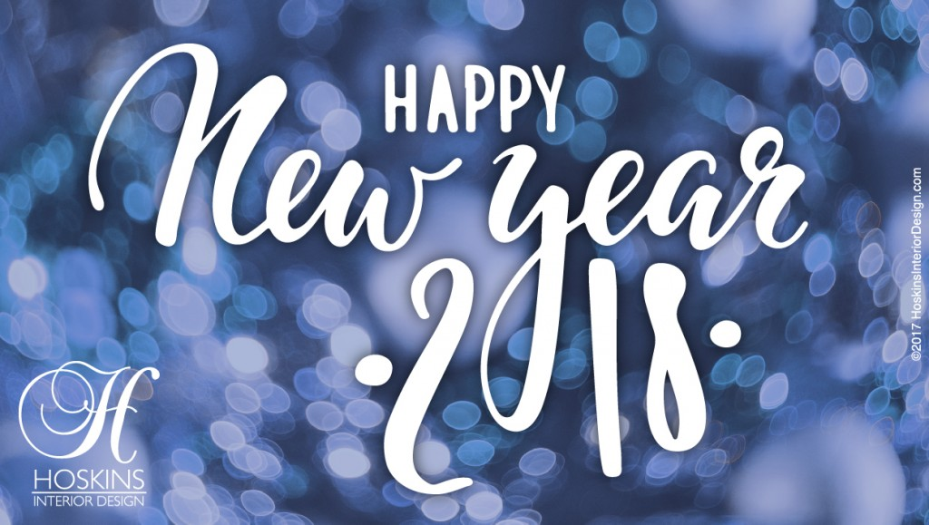 Happy New Year, from the Hoskins Interior Design Team!
