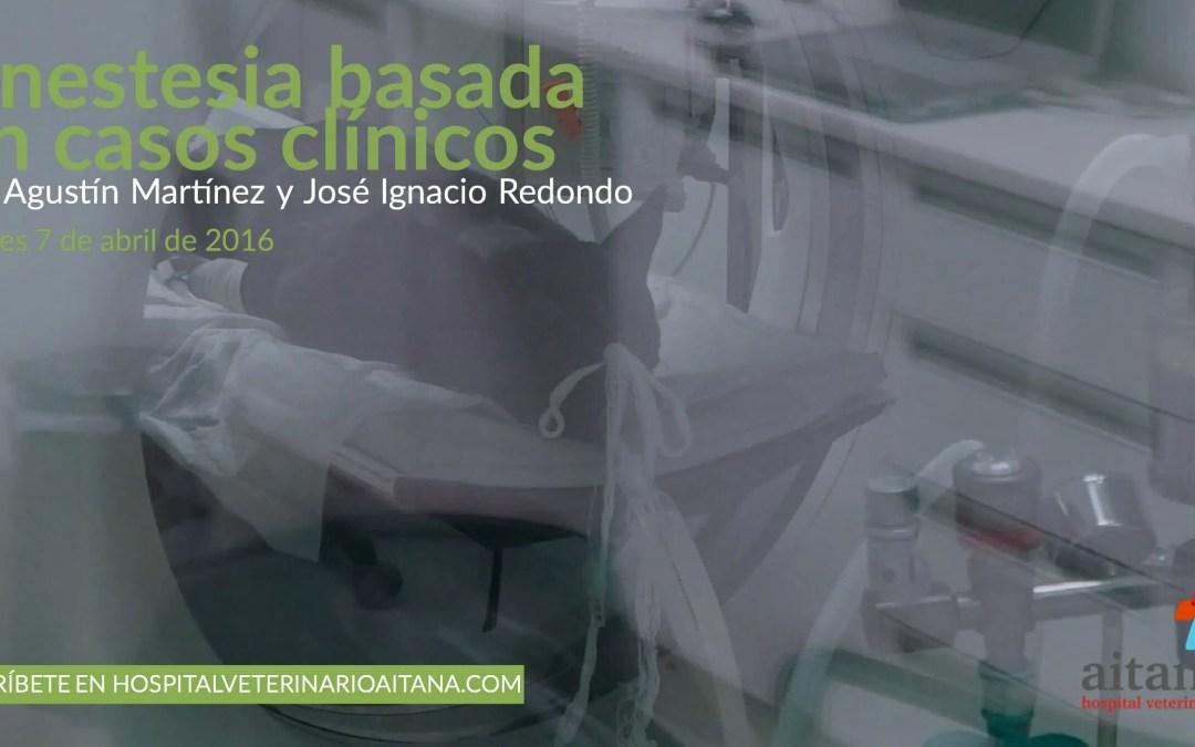 Anestesia basada en casos clínicos