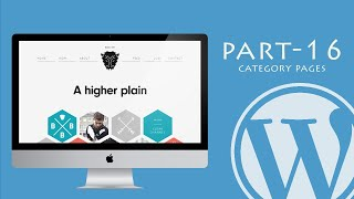 WordPress Tutorial for Beginners 2017 | Categories Pages | Part 16