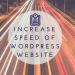 Increase Speed WordPress Speed