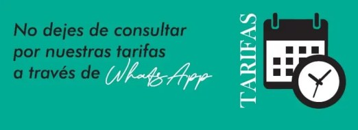 No dejes de consultar nuestras tarifas a traves de whatsapp