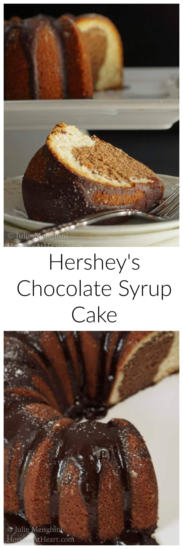 hersheys chocolate syrup cake hostess at heart