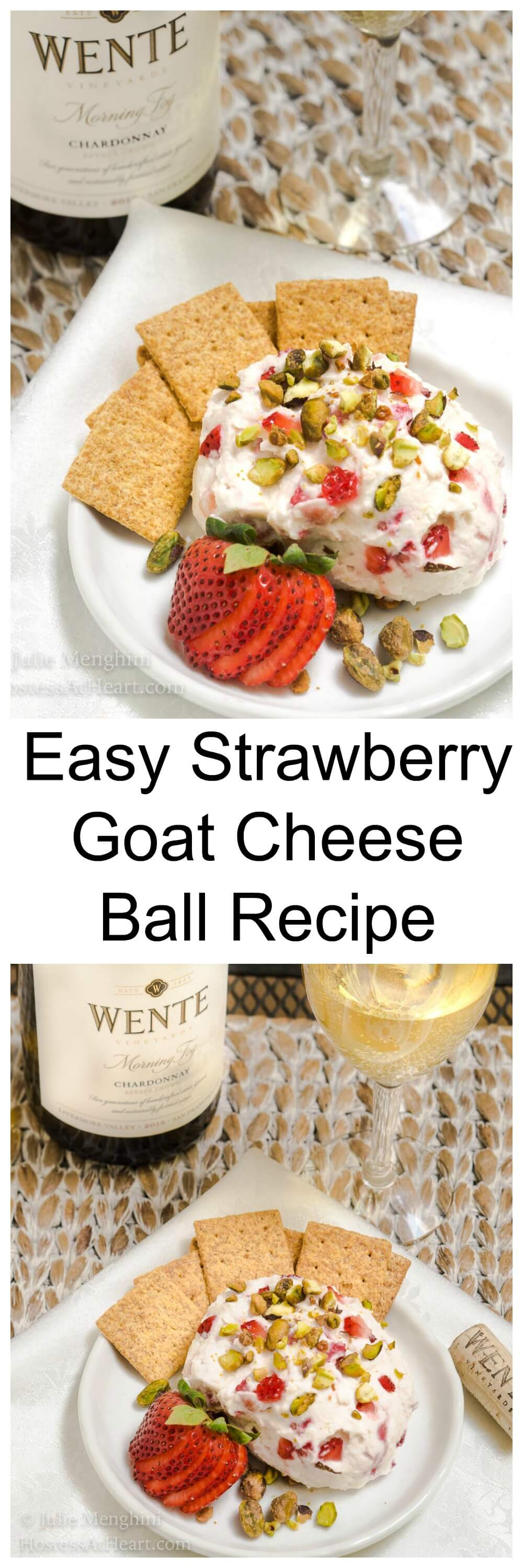 Msg 4 21+ Wente Chardonnay is one of our favorite wines!  This year I'll be serving this great Wente Chardonnay with this Easy Strawberry Goat Cheese Ball!  #ad