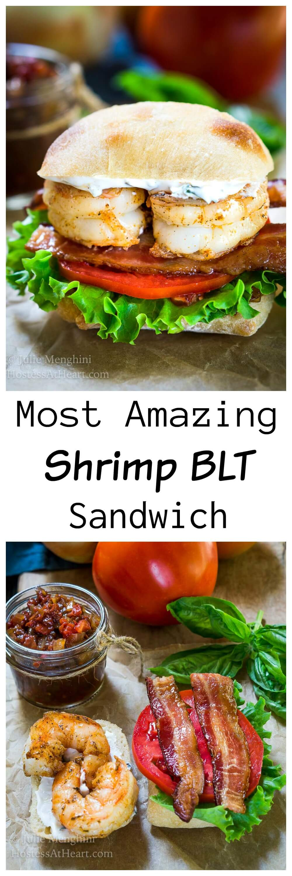 The Most Amazing Shrimp BLT Sandwich is the very best sandwich that we have ever had.  It is an explosion of flavors, textures, and deliciousness! | HostessAtHeart.com
