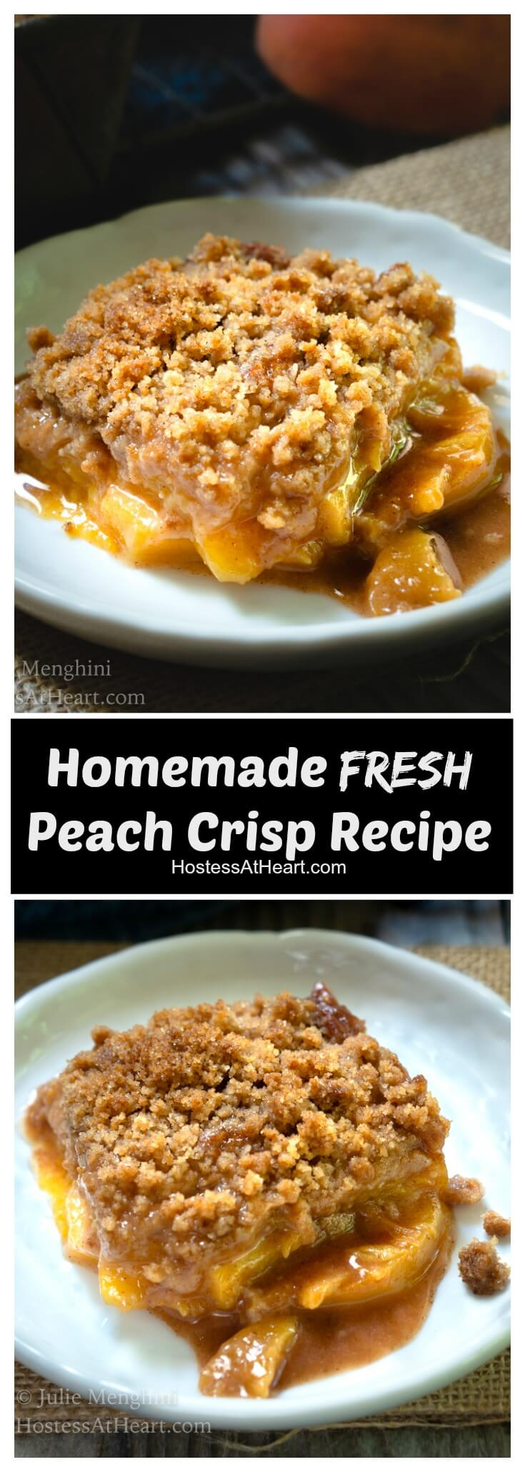Homemade Fresh Peach Crisp is a combination of velvety sweet peaches, warm cinnamon, and brown sugar all under a layer of buttery crisp crumble. #peachcrisp #peachdessert #peachrecipes #peaches #peachcrisprecipe #dessert #fruitcrisp #recipes