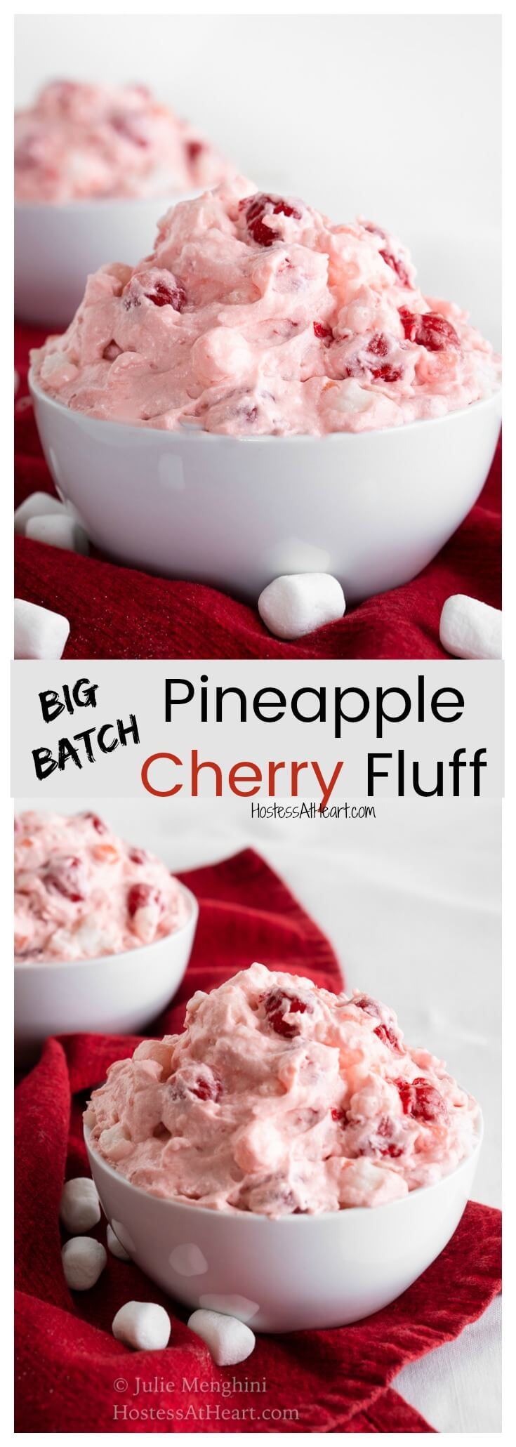 Big Batch Pineapple Cherry Fluff is simple enough to make for any occasion but pretty enough to dress up for a special occasion.