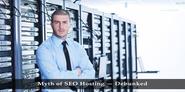 Myth of SEO Hosting