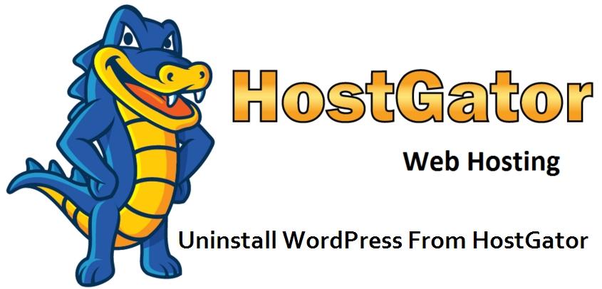 Uninstall WordPress From HostGator