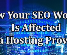 How Your SEO Work Is Affected by a Hosting Provider