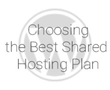 Choosing the Best Shared Hosting Plan