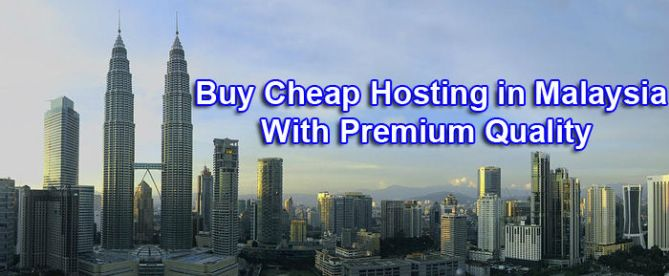 Buy Cheap Hosting Malaysia With Premium Quality