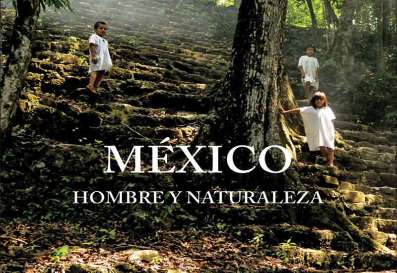 Los Coffe Table Books que no te puedes perder - coffee-table-books-mexico-hombre-y-naturaleza-portada-1024x705