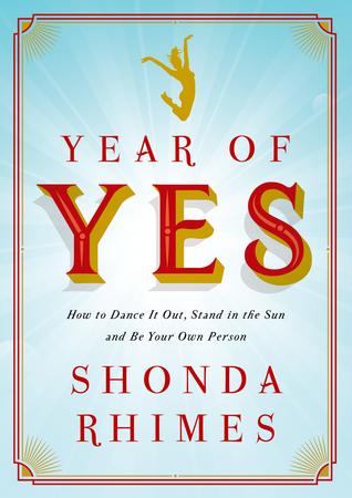 Libros que te inspirarán a empezar el año motivado - Libros-que-inspiran-year-of-yes