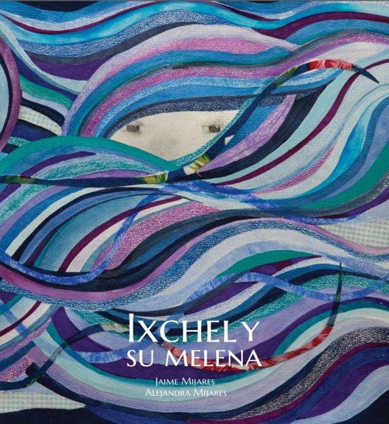 Exposición de arte y presentación del libro Ixchel y su melena - 2.-Ixchel-y-su-Melena
