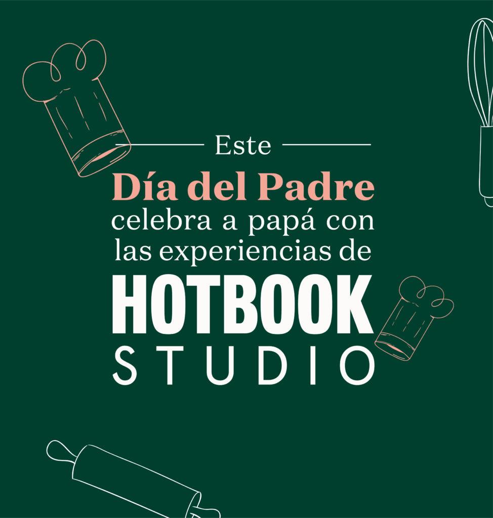 ¡Sorprende a papá con el mejor regalo en su día: una experiencia de HOTBOOK Studio!