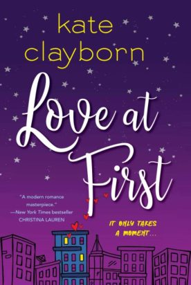 Love is in the air: los mejores libros de romance 2021 - love-at-first-de-kate-clayborn-love-is-in-the-air-los-mejores-libros-de-romance-de-este-2021