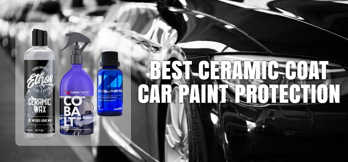 Best Ceramic Coat Car Paint Protection Review