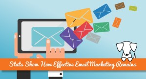 Stats Show How Effective Email Marketing Remains