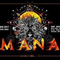 02.12.17 // MANA II w/ Sabb, Arado, Shaf Huse
