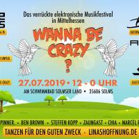 27.07. - Wanna Be Crazy Festival 2019
