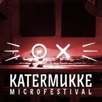 28.09. - Katermukke 25h Microfestival 2019