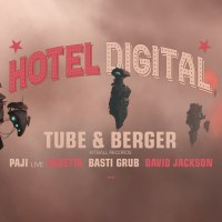 15.02.20 # Hotel Digital # Tube & Berger / Paji - LIVE / Bebetta