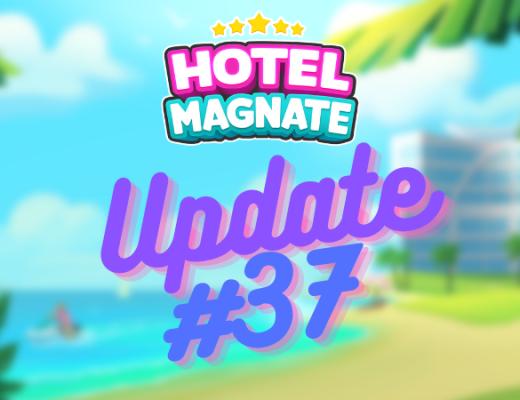 Hotel Magnate Update