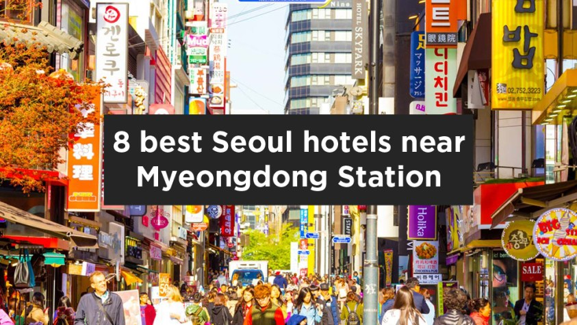 Hotels Near Trains | Myeongdong Station