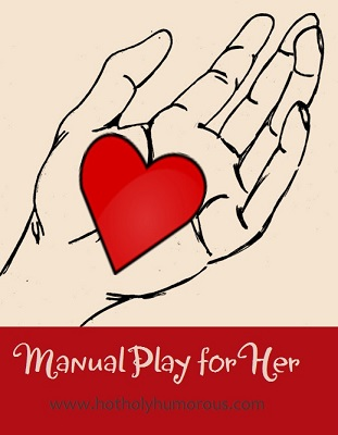 Manual Play for Her
