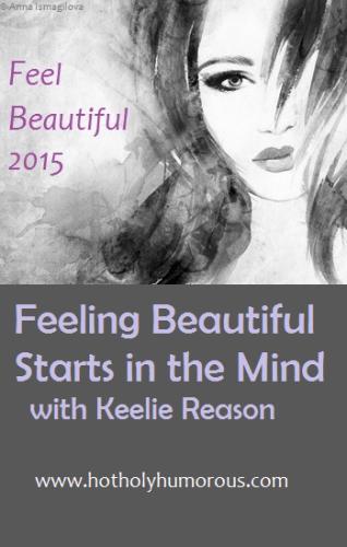 Feeling Beautiful Starts in the Mind
