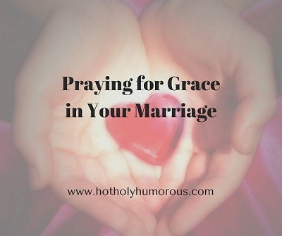 Praying for Grace in Your Marriage with woman's hands holding heart