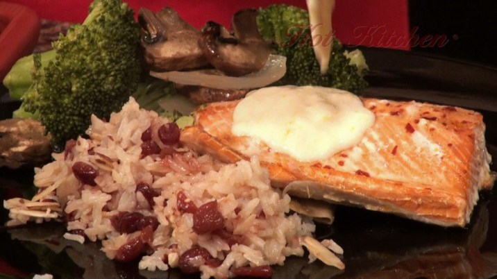Hot Kitchen Exquisite Salmon, Cranberry Almond Rice Pilaf Recipe Demonstration