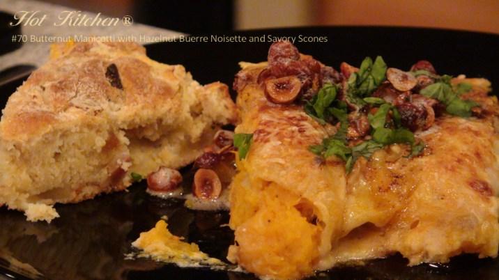 hot kitchen recipe demonstration - Northwest butternut Manicotti with Savory Scones