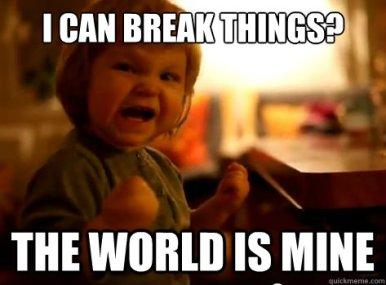 habit of babies breaking things