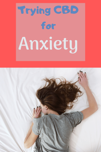 try cbd for anxiety