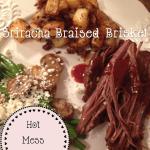 Sriracha Braised Brisket