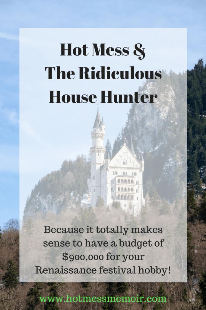 Ridiculous House Hunter