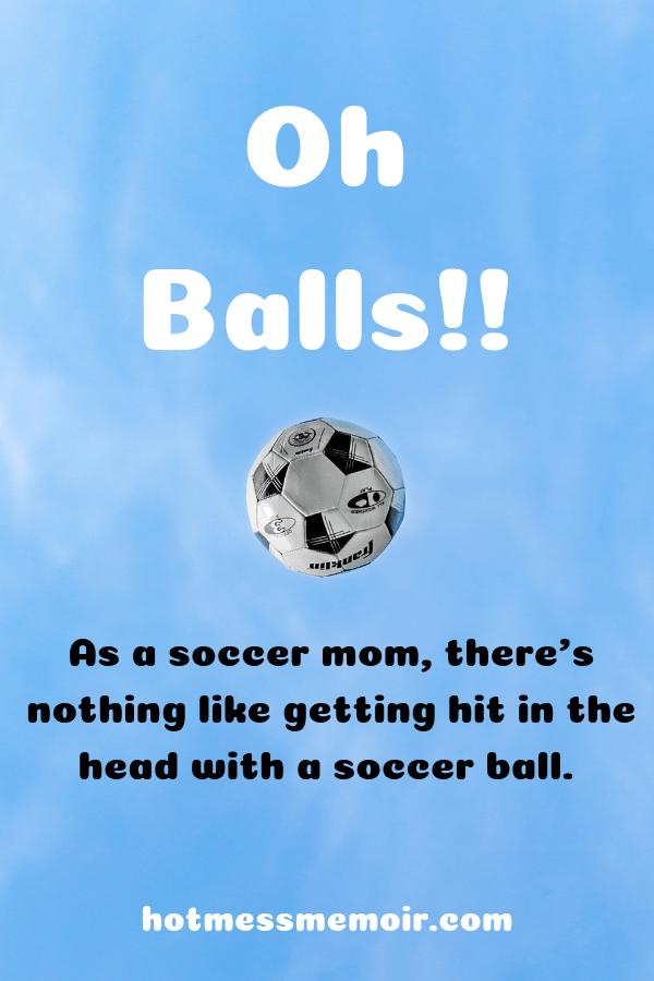 Oh Balls!!