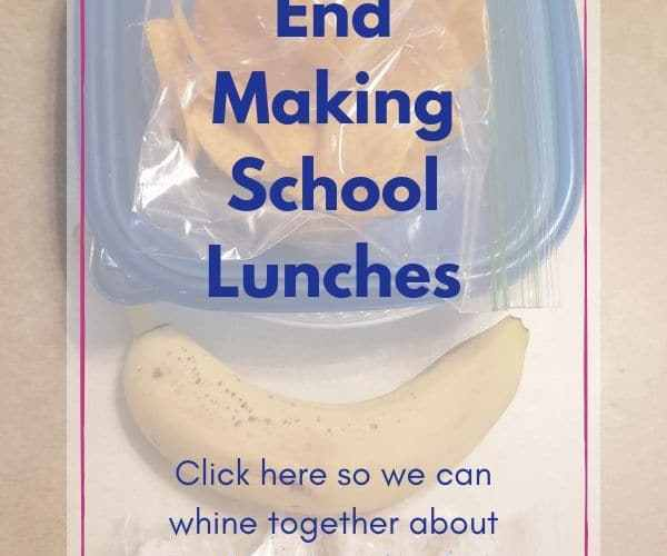 At My Wits End- Making School Lunches